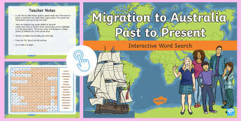 Migration to Australia: Past and Present Interactive Word Search - history, geography,migrate, stories, colony, convicts, family histories, 1800s, ACHASSK109, Australi