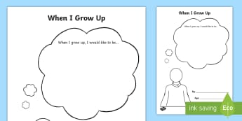 When I Grow Up Activity Sheet - EYFS, Early Years, KS1, Key stage 1, All About Me, Ourselves, growing up, growth, growing, getting o