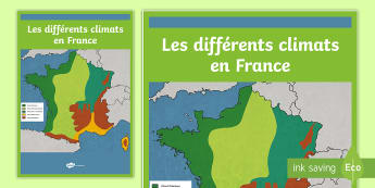 Poster format A2 : Les différents climats en France - Cartes géographiques, map, cycle 2, cycle 3,  KS2, climate, France, climat, poster, display, affich