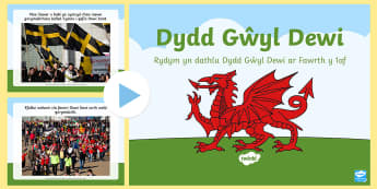 Pŵerbwynt Gwybodaeth a Lluniau Dydd Gŵyl Dewi - Dydd Gŵyl Dewi, cennin Pedr, dawnsio gwerin, canu, cennin, baner Dewi, baner Cymru, gwisg, traddodi