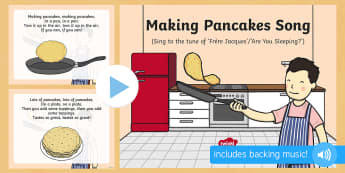 Making Pancakes Song PowerPoint - EYFS, Early Years,  Pancake Day, Shrove Tuesday, pancakes.