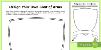 Design your own Coat of Arms Activity Sheet - tarian, shield, soldier, milwr, Prince, Tywysog, Owain Glyndwr,Welsh