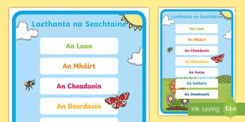 Póstaer Taispeántais: Laethanta na seachtaine - Days of the week, laethanta na seachtaine, display poster, póstaer taispeántais, Irish
