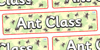 Ant Themed Classroom Display Banner - Themed banner, banner, display banner, Classroom labels, Area labels, Poster, Display, Areas