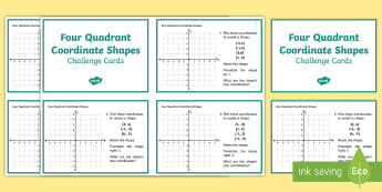 Four Quadrant Coordinate Shapes Challenge Cards - translation, four quadrants, plotting, shape, year 5, year 6, y5, y6,
