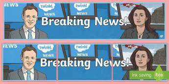 Breaking News Display Banner - display, banner, border, news, report, notice board, literacy, working wall