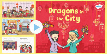 Dragons in the City Story PowerPoint - chinese new year, china, new year, zodiac, celebration, festival, event, parade, dragon, lion dancer