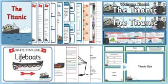 CfE Second Level Titanic IDL Resource Pack - titanic, icebergs,rms titanic, ships, buoyancy ,Scottish