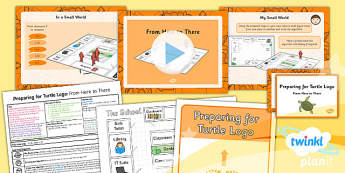 Computing: Preparing for Turtle Logo: From Here to There Year 2 Lesson Pack 6