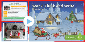 Year 6 Christmas Think and Write Morning Starter Activity PowerPoint - slow writing, writing expectations, spag, independent writing,  y6, warm-up, grammar, creativity, christmas morning starter, christmas morning activity, Christmas Morning English