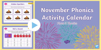 Phase 3 November Phonics Activity Calendar PowerPoint - Reading, Spelling, Game, Starter, Sounds