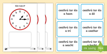 Clock Matching -  Quarter Past Game - Requests - ROI, Irish, Gaeilge, Time, am, an t-am, clocks, clock, clog, an chlog,Irish, worksheet