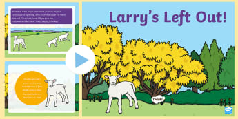 Larry's Left Out Story PowerPoint - Story, Health, Wellbeing, Lonely, empathy, sad, friendship, kindness, ,Scottish
