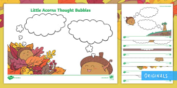 Little Acorns Thought Bubble Worksheet / Activity Sheets - Little Acorns, thought bubbles, KS1, EYFS, English, writing, worksheets