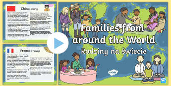 Families Around the World PowerPoint English/Polish - My Family KS1 Families Around The World PowerPoint Presentation, Family's, pp, ppt,EAL,Polish-trans