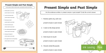 Indentifying Whether a Sentence is in the Present Simple or Past Simple Tense Activity Sheet - Identifying Whether a Sentence is the Present or Past Tense , tenses, grammar, spag, past, present