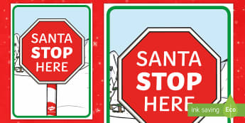 Santa Stop Here! Display Poster - christmas, christmas display, santa, christmas morning.