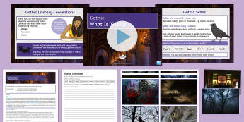 What Is Gothic? Lesson Pack  - Gothic, frankenstein, jekyll, hyde, poe, shelley, horror, medieval, literature, ghost stories, super