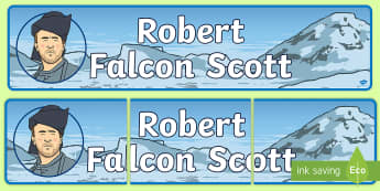 Robert Falcon Scott Display Banner - Robert, Falcon, Scott