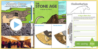 Introduction to the Stone Age Resource Pack - History, Skara Brae, Orkney, Neolith, Era, Period, Time, Prehistoric, Early Man