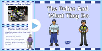 The Police And What They Do PowerPoint - emergancy services