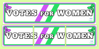 Suffragettes Votes For Women Roleplay Protest Banner - history
