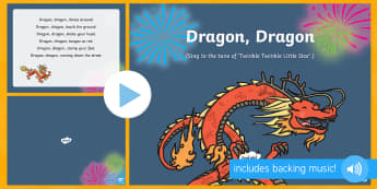 Dragon, Dragon Song PowerPoint - EYFS, Early Years, Key Stage 1, KS1, Chinese New Year, festivals, Spring Festival, dragon dance, red