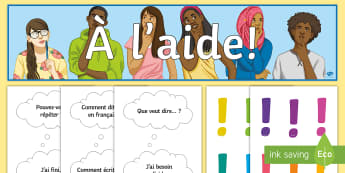 I Need Help Display Pack French - classroom, organisation, support, KS3, KS4,French