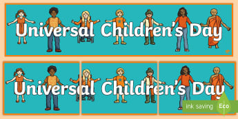 KS2 Universal Children's Day Display Banner - united nations, children's rights, organised events, living in the wider world, display resources