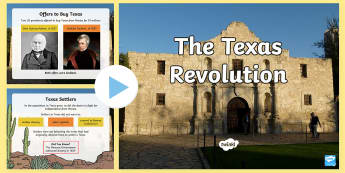 The Texas Revolution PowerPoint - United States History, State history, Texas, Texas History, Texas Independence, The Alamo, Battle of