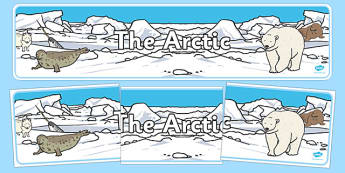Arctic Display Banner -  Winter, display banner, polar, arctic, display, winter words, Word card, flashcard, snowflake, snow, winter, frost, cold, ice, hat, gloves, display words
