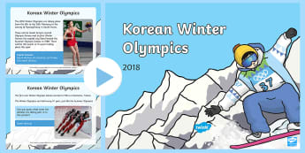 Korean Winter Olympics 2018 Information PowerPoint - Korean Winter Olympics 2018 Information Powerpoint - olympic, Sports, wnter, wintre, olypics, olimpi