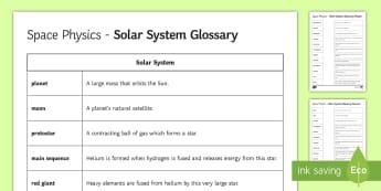 Space Physics Glossary and Glossary Activity - KS4 Glossary, Planet, Moon, Satellite, Protostar, Red Giant, Supernova, Black Hole, White Dwarf, Mai