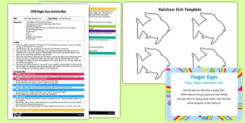 EYFS Filter Paper Finger Gym Plan and Resource Pack to Support Teaching on The Rainbow Fish