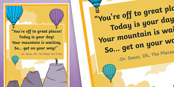 Dr Seuss Oh The Places You'll Go Display Poster - curriculum for excellence, cfe, dr seuss, oh the places you'll go, display poster, display, poster