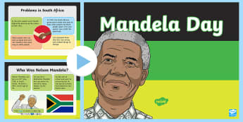 Mandela Day Whole School Assembly PowerPoint - Black History, Nelson Mandela, President, South Africa, Prisoner