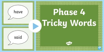 Middle East Phase 4 Tricky Words PowerPoint - Reading, Blending, Consonant Clusters, initial blends. Phonics, UAE