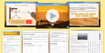Deserts Lesson 1: Human Activities in the Desert Lesson Pack - use, sustainability, conditions, impacts, ecosystems, pollution, tourism, resources, renewable
