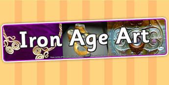 The Iron Age Art Photo Display Banner - iron age art, display, banner, display banner, display header, themed banner, photo banner, photo display, header