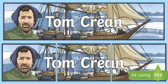 Tom Crean Display Banner - Antarctic, explorer, history, Irish, Geography, expedition