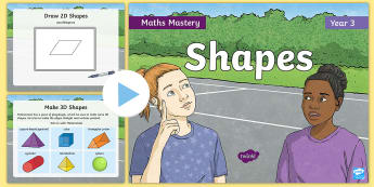 Year 3 Shapes Maths Mastery PowerPoint - Reasoning, Greater Depth, Y3, 2-D, 3-D, Abstract, Problem Solving, Explanation