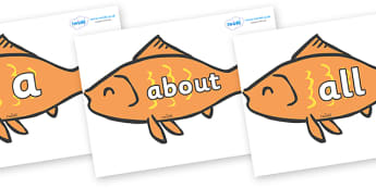 100 High Frequency Words on Goldfish - High frequency words, hfw, DfES Letters and Sounds, Letters and Sounds, display words