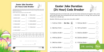 Easter Joke Time Duration (24-Hour Clock) Code Breaker Worksheet / Activity Sheet - NI, Easter, numeracy, time, 24 hour, clock, duration, code, breaking, measures, hours, minutes, joke