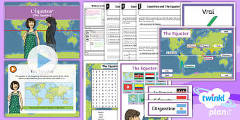 French: Where in the World?: The Equator Year 4 Lesson Pack 3