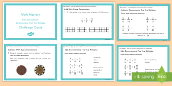Fractions and Decimals, Add and Subtract Denominators that are Multiples Math Mastery Challenge Cards - Math, denominators, adding fractions, subtracting fractions, challenge cards