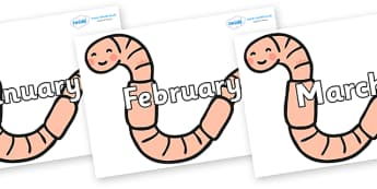 Months of the Year on Earthworms - Months of the Year, Months poster, Months display, display, poster, frieze, Months, month, January, February, March, April, May, June, July, August, September