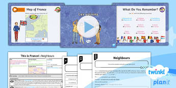 French: This is France!: Neighbours Year 6 Lesson Pack 1  - french, languages, grammar, France, countries, neighbours