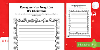 Everyone Has Forgotten It's Christmas! Writing Activity Sheet - Canada Christmas, christmas prompt, writing