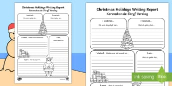Christmas Holiday Report Writing Frames English/Afrikaans - New Years, January, December, celebrate, literacy, geletterdheid, EAL