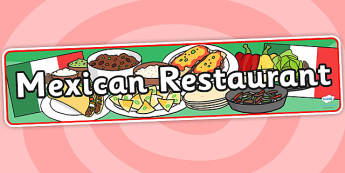 Mexican Restaurant Role Play Banner - mexican, restaurant, mexican restaurant, role play, banner, role play banner, banner for role play, header, display